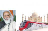 प्रधानमंत्री 7 दिसंबर को करेंगे आगरा मेट्रो परियोजना के निर्माण कार्य का उद्घाटन